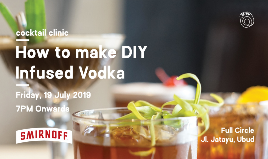 COCKTAIL CLINIC: How To Make DIY Infused Vodka