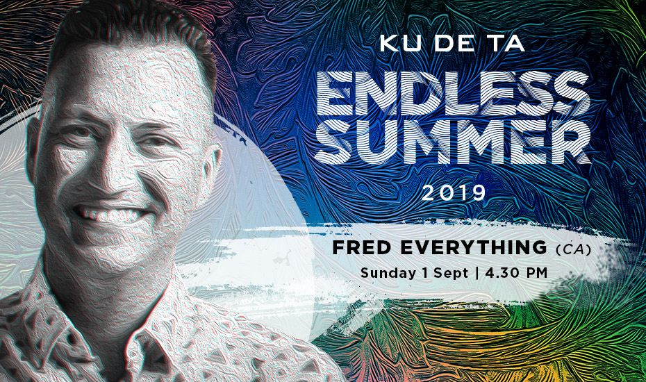 Endless Summer Fred Everything