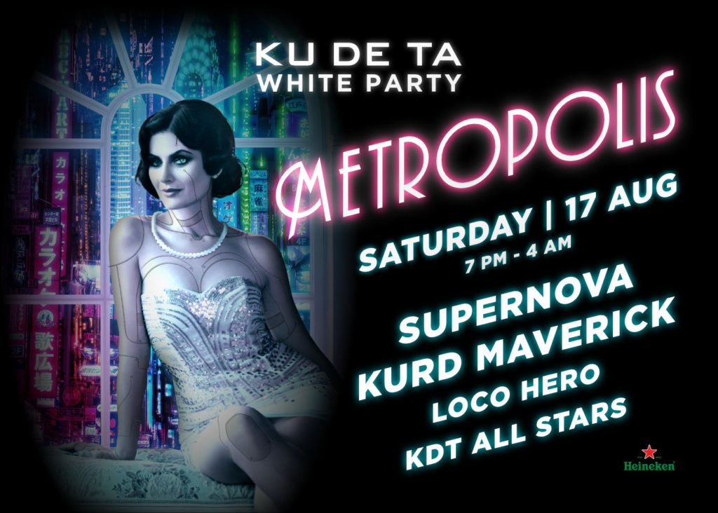 "KUDETA White Party ""Metropolis"""