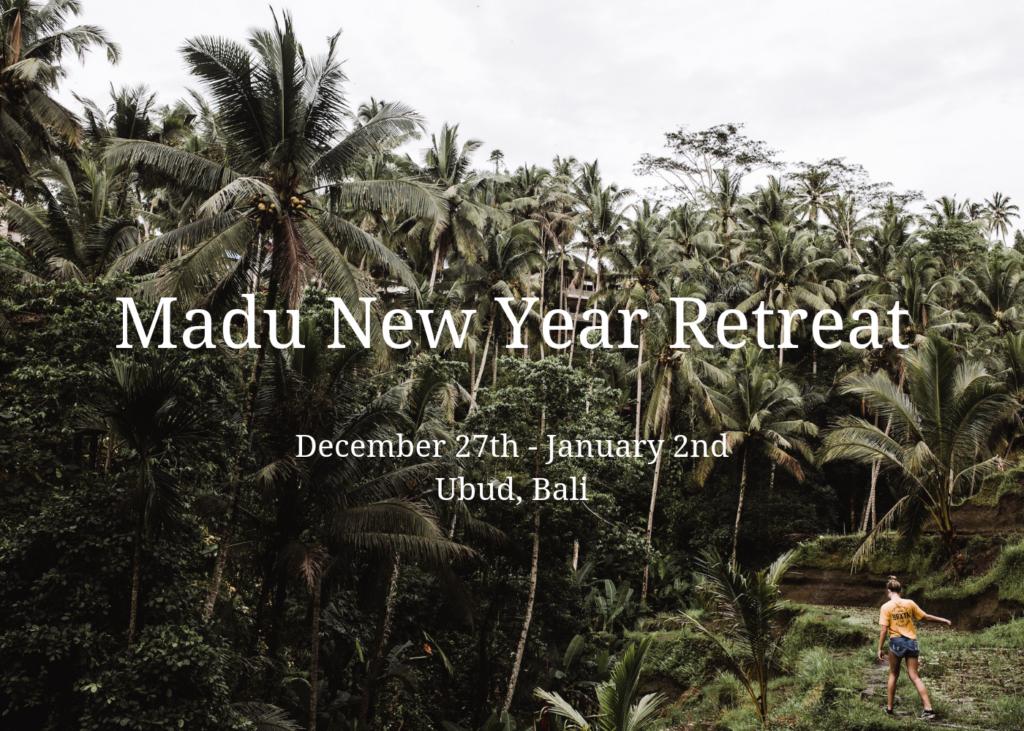 Madu New Year Retreat
