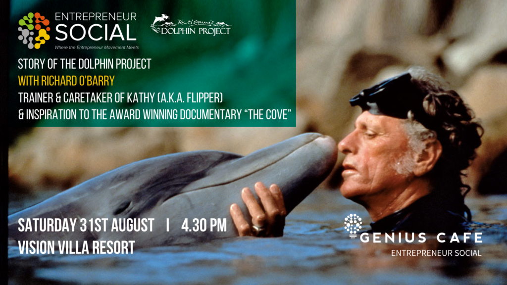 """Entrepreneur Social Bali: """"The Dolphin Project"""" with Ric O'Barry"""