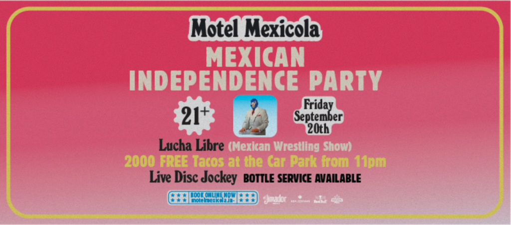MOTEL MEXICOLA MEXICAN INDEPENDENCE PARTY!
