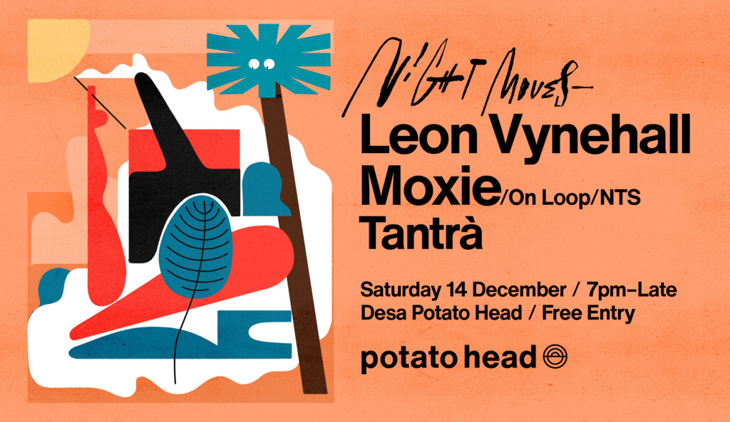 Night Moves with Tantrà, ft. Leon Vynehall and Moxie