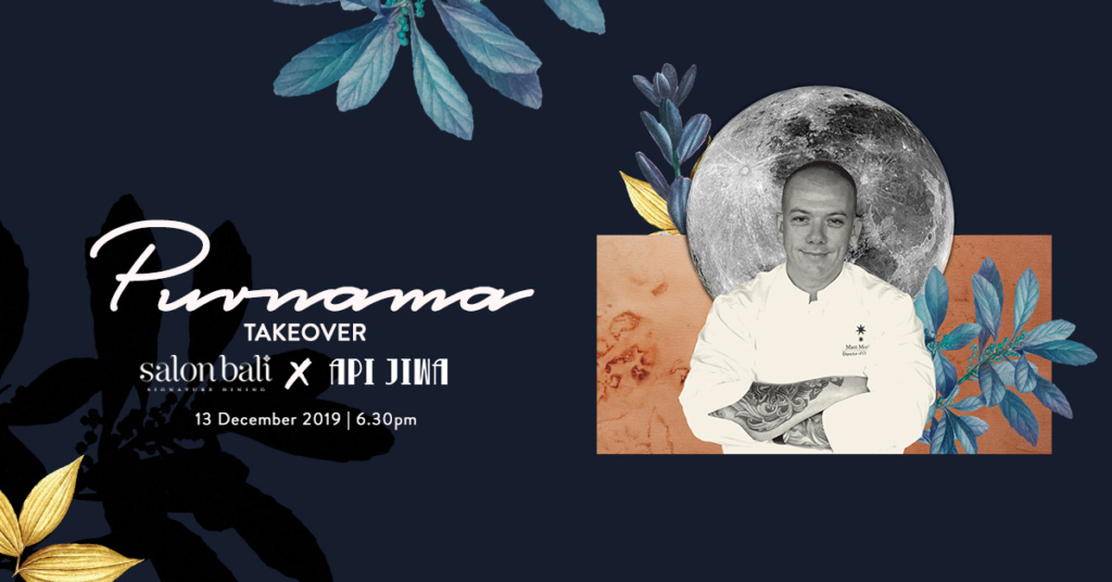 Purnama Dinner – Takeover by Api Jiwa