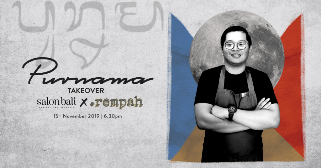 Purnama Dinner – Takeover by Rempah Dining