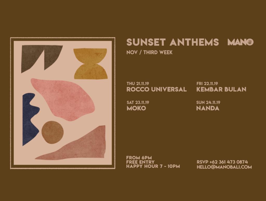 Mano Sunset Anthem (Nov/Third Week)