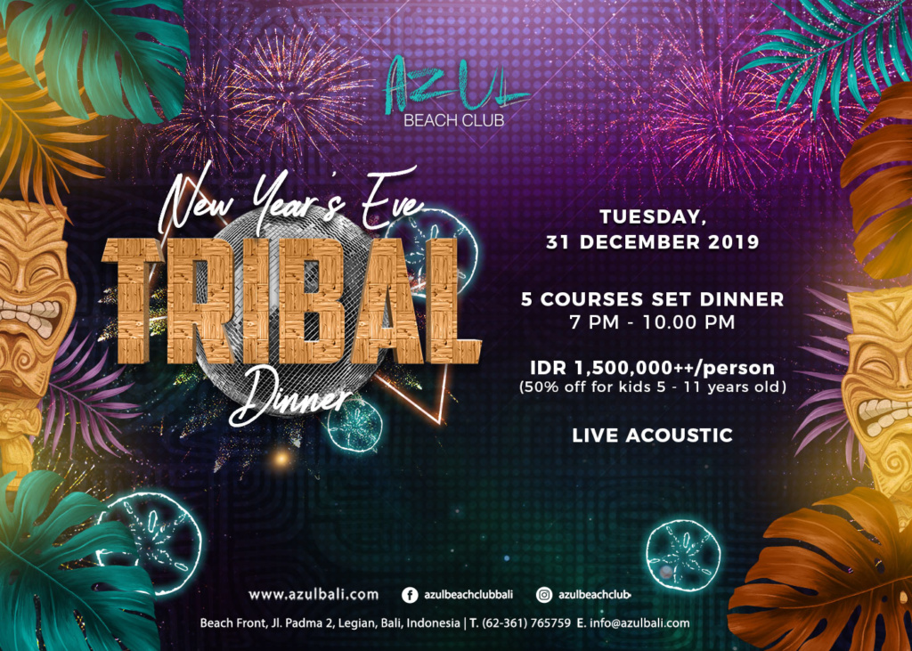 New Year's Eve Tribal Dinner at Azul Beach Club