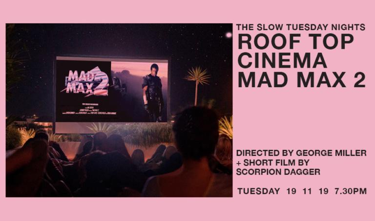 Roof Top Cinema: Mad Max 2