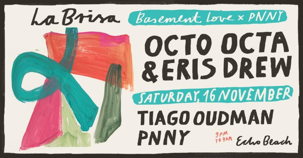 Basement Love x PNNY presents: Octo Octa & Eris Drew