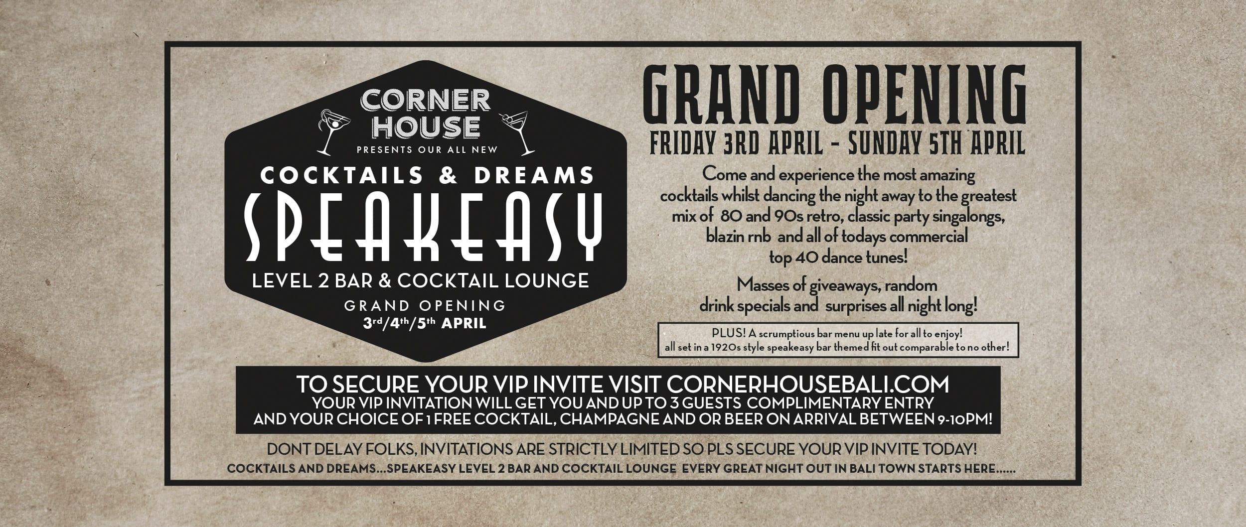 Grand Opening of Speakeasy Level 2 Cocktail & Lounge Bar at Corner House Seminyak!