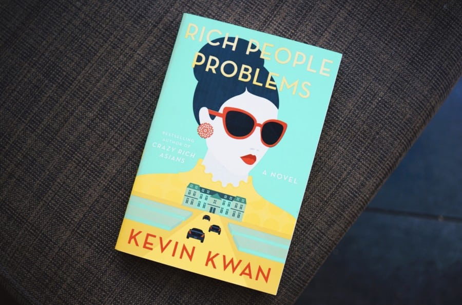 We reviewed Rich People Problems (from the Crazy Rich Asians series) by Kevin Kwan