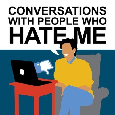 Best podcasts Dylan Marron conversations with people who hate me
