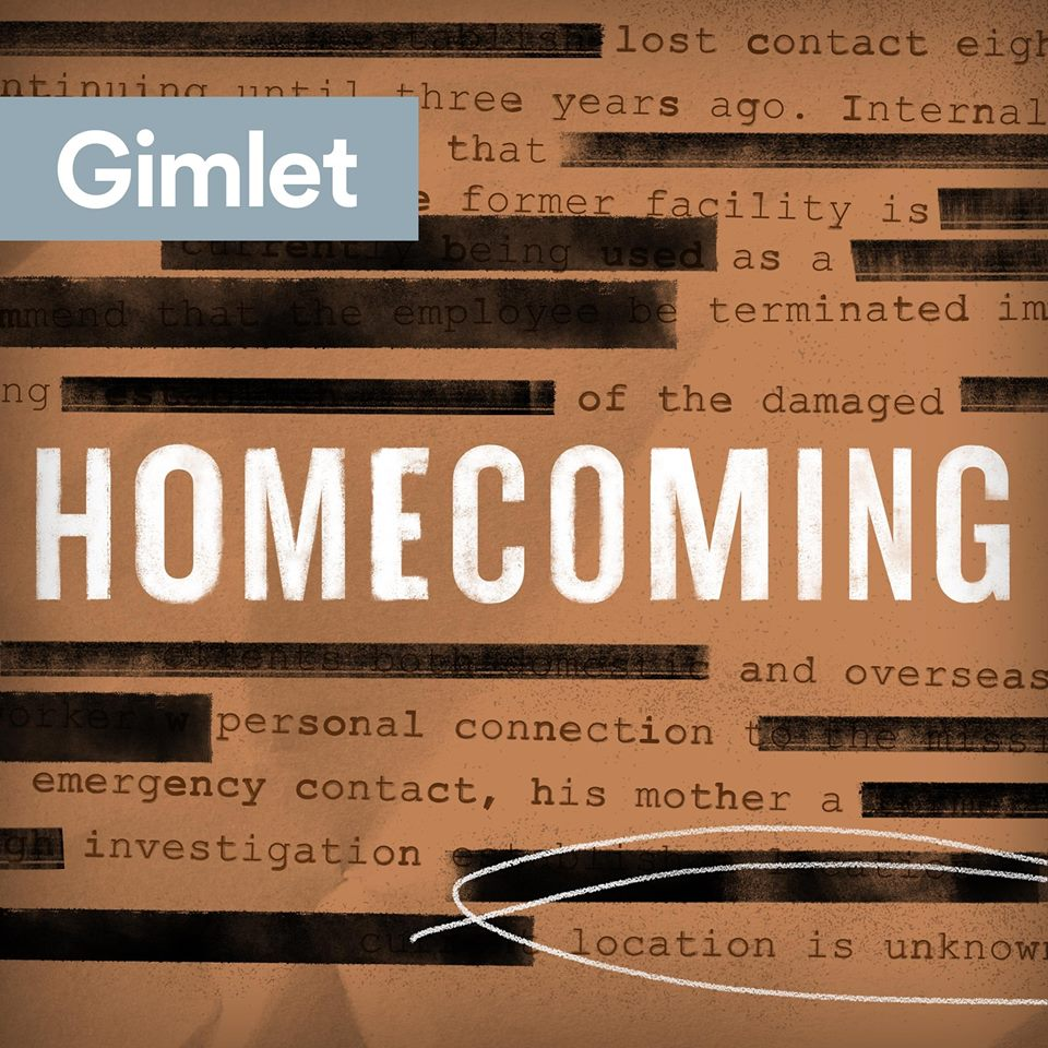 Best podcasts Homecoming audio series