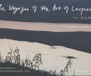 The Voyages of the Art of Lacquer Hong Kong exhibitions