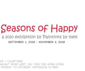 Seasons of Happy - A Solo Exhibition by Paintinks by Melt