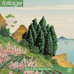 bedroom pop albums lo-fi indie music Foliage III
