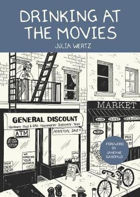 Drinking at the Movies by Julia Wertz graphic novels recommendations