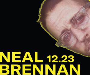 Neal Brennan Live Comedy