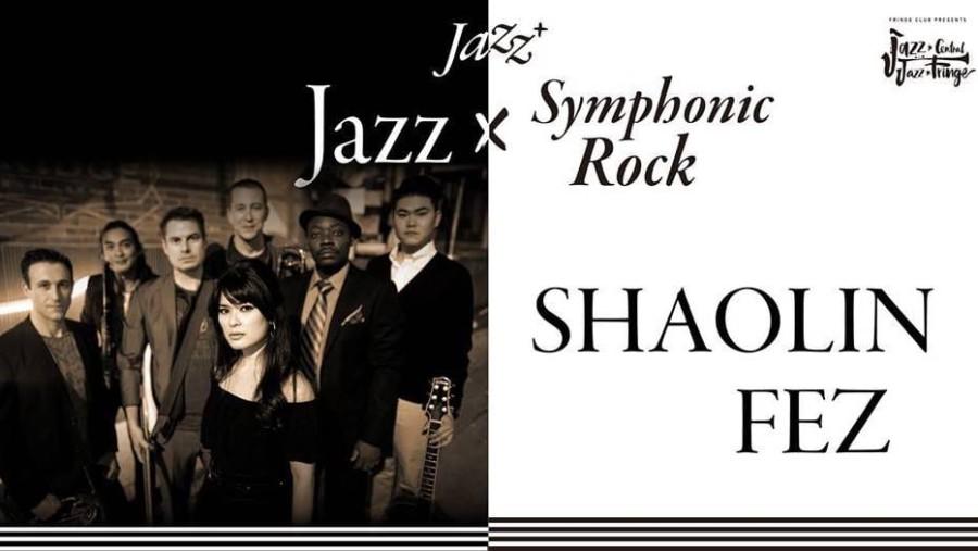 Jazz+ : Shaolin Fez at The Fringe Club