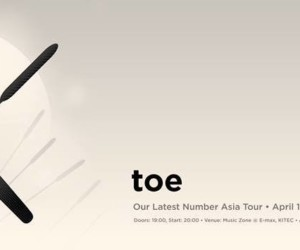 Toe - Our Latest Number Asia Tour Live in Hong Kong