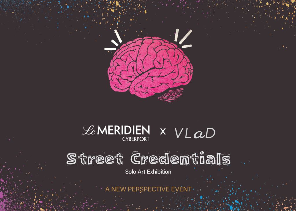 Le Meridien Cyberport x VLaD Street Credentials Solo Art Exhibition