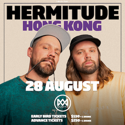 Hermitude presented by Collective Minds x Mudita