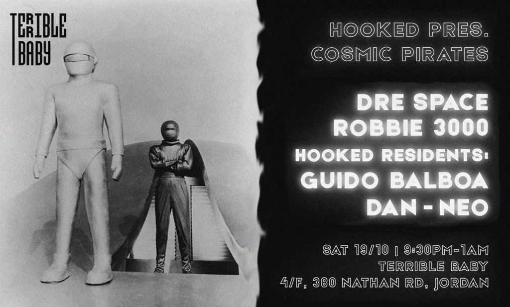 Hooked Pres. Cosmic Pirates vol. 3 w/ Robbie 3000 & Dre Space