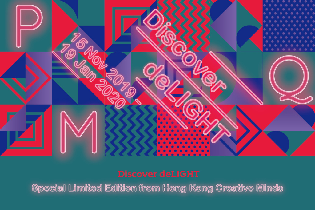 Discover deLIGHT  – Special Limited Edition from Hong Kong Creative Minds