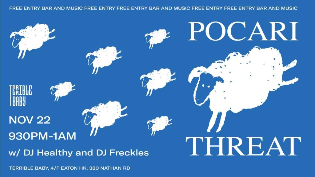 Pocari Threat w/ DJ Healthy & DJ Freckles