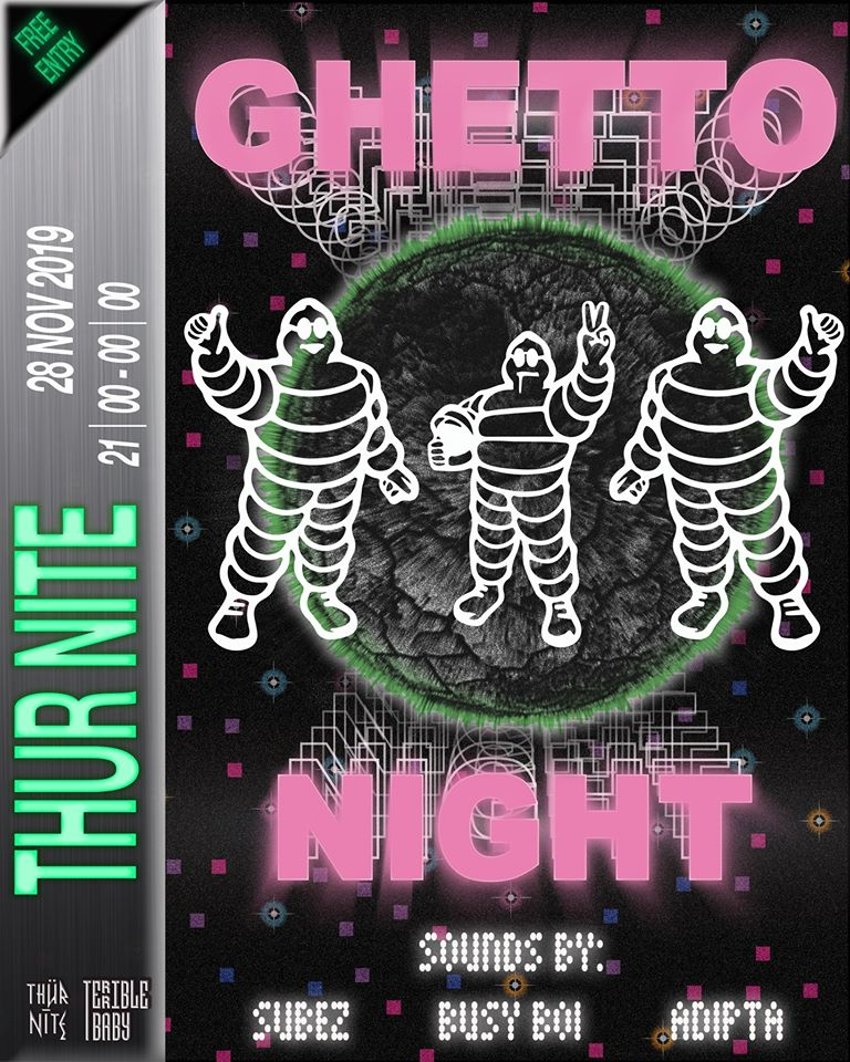 THÜR / NÎTĘ: Ghetto Night with Subez & friends