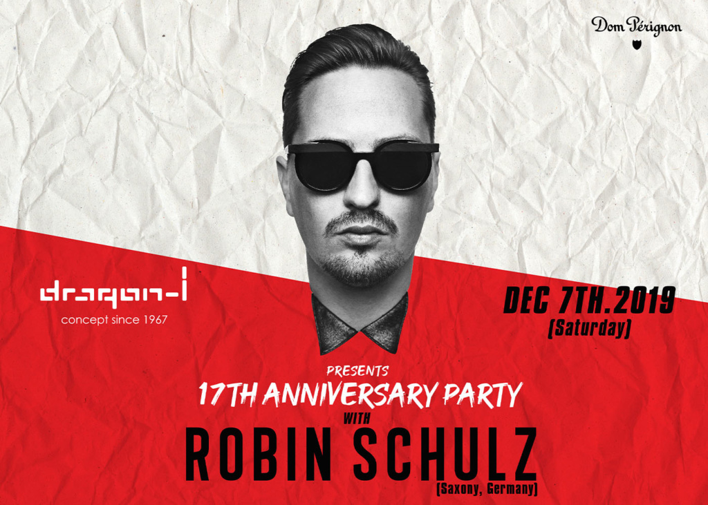 dragon-i presents 17th Anniversary Party with Robin Schulz