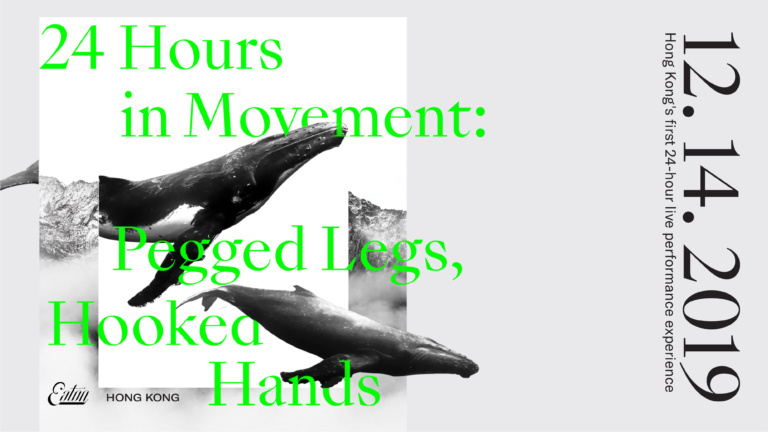 24 Hours in Movement: Pegged Legs, Hooked Hands at EATON HK