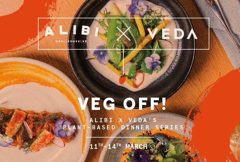 Alibi x Veda Veg Off!
