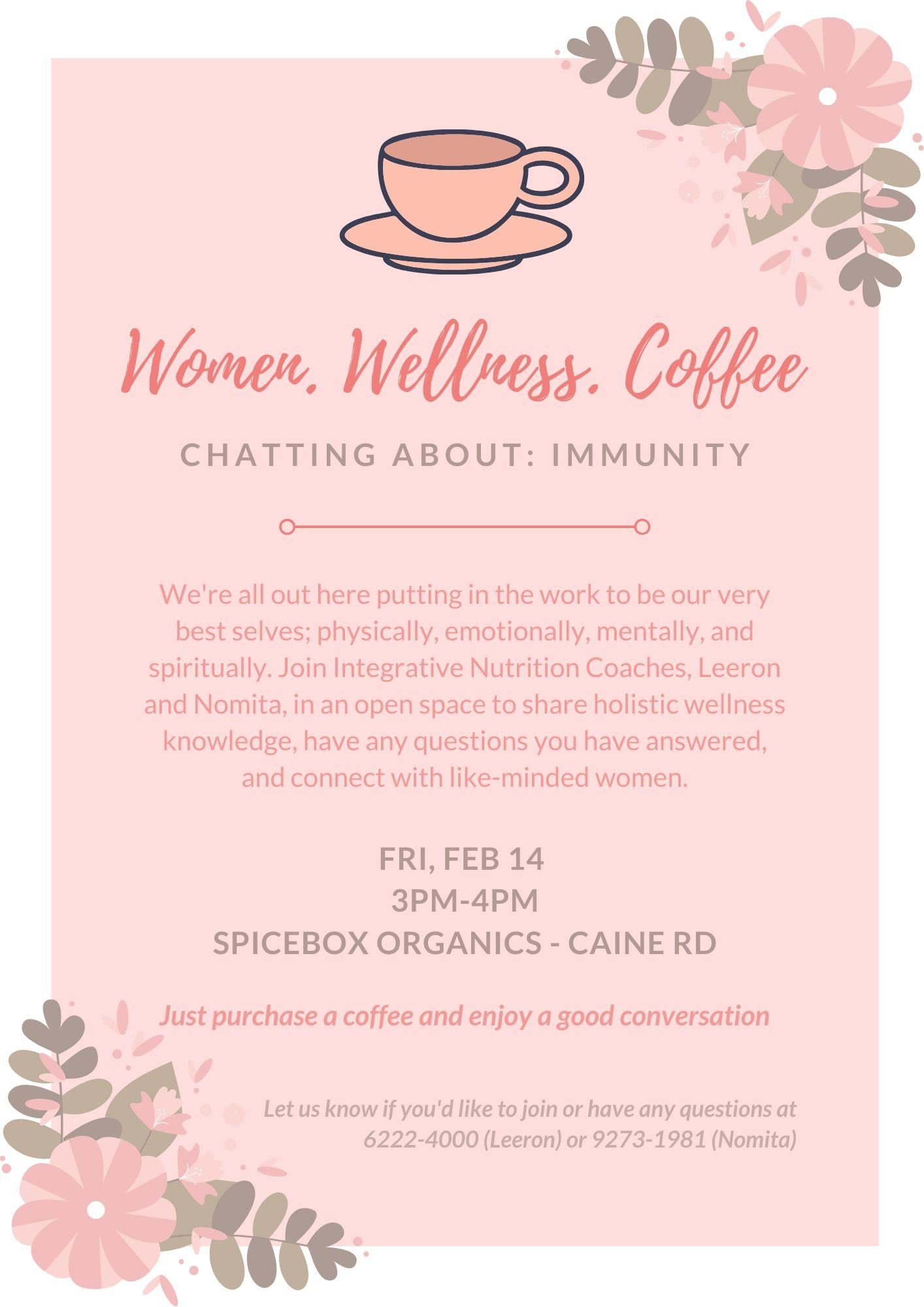 Chatting About:   Immunity – Women. Wellness. Coffee