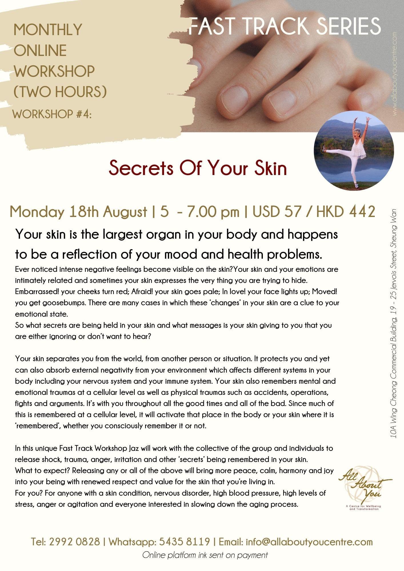 Fast Track Technique Online Workshop: Secret of Your Skin